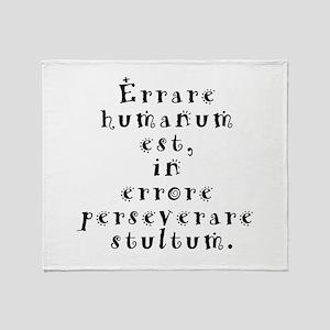 Errare humanum est Throw Blanket