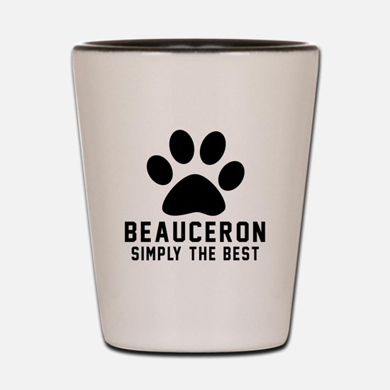 Beauceron Simply The Best Shot Glass