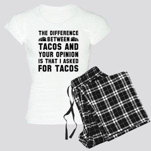 Tacos And Your Opinion Women's Light Pajamas