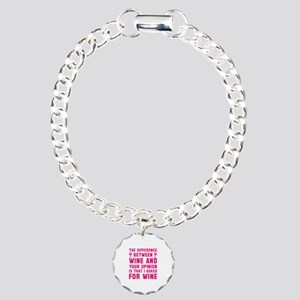 Wine And Your Opinion Charm Bracelet, One Charm