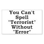 Spell Terrorist Without Error Sticker (Rectangular