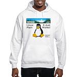 Linux: It Just Plain Works Hooded Sweatshirt