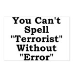 Spell Terrorist Without Error Postcards (Package o