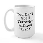 Spell Terrorist Without Error Large Mug