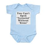 Spell Terrorist Without Error Infant Bodysuit