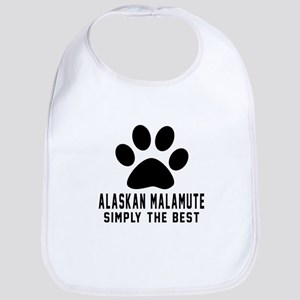 Alaskan Malamute Simply The Best Bib