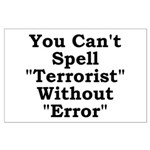 Spell Terrorist Without Error Large Poster