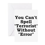 Spell Terrorist Without Error Greeting Cards (Pk o