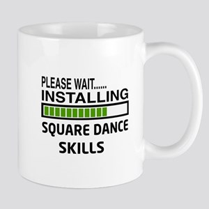 Please wait, Installing Square dance sk Mug