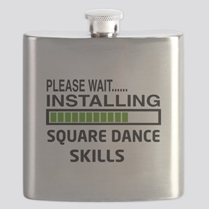 Please wait, Installing Square dance skills Flask