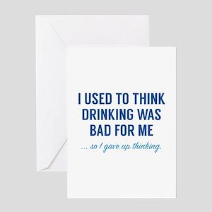 I Gave Up Thinking Greeting Card