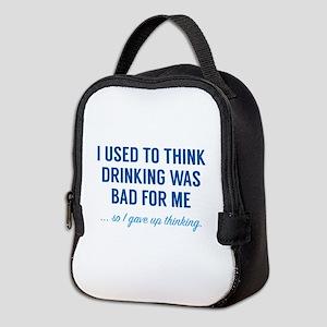 I Gave Up Thinking Neoprene Lunch Bag