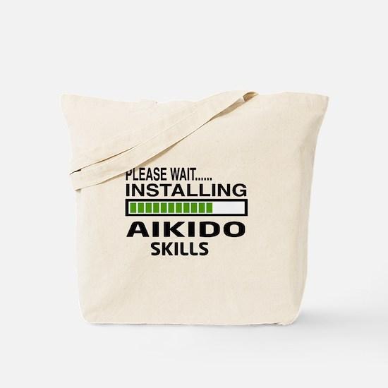 Please wait, Installing Aikido skills Tote Bag