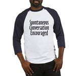 Spontaneous Conversation Encourage Baseball Jersey