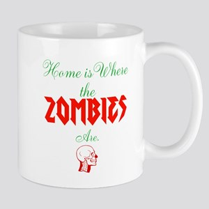 Home is Where the Zombies Are Mugs