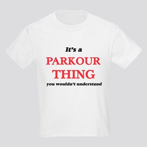 It's a Parkour thing, you wouldn't T-Shirt