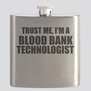 Trust Me, I'm A Blood Bank Technologist Flask