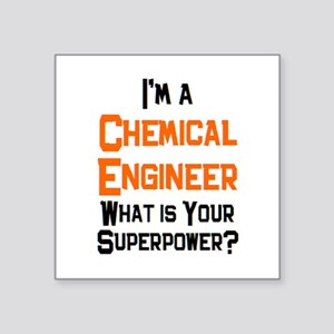 "chemical engineer Square Sticker 3"" x 3"""