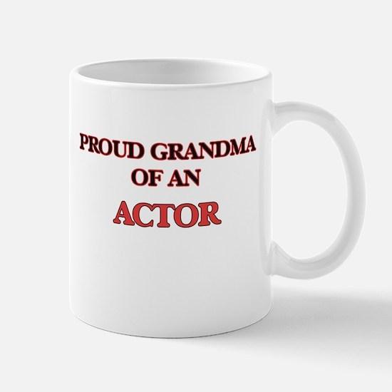 Proud Grandma of a Actor Mugs