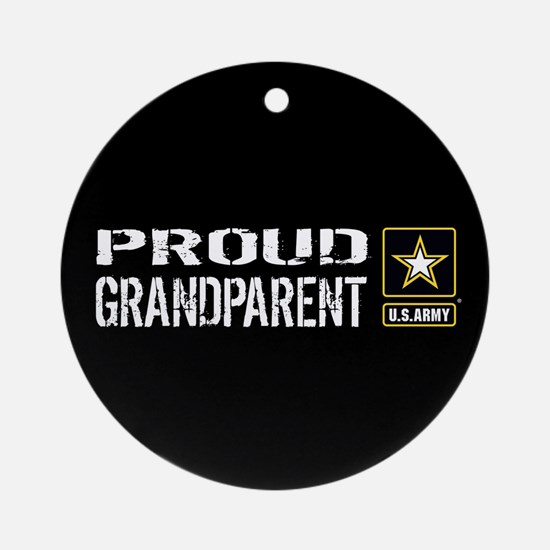 U.S. Army: Proud Grandparent (Black Round Ornament