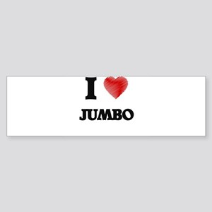 I Love Jumbo Bumper Sticker