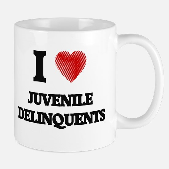I Love Juvenile Delinquents Mugs