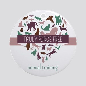 Truly Force Free Animal Training Round Ornament