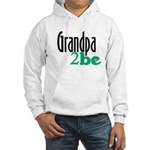 Grandpa to Be Hooded Sweatshirt