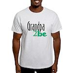 Grandpa to Be Light T-Shirt