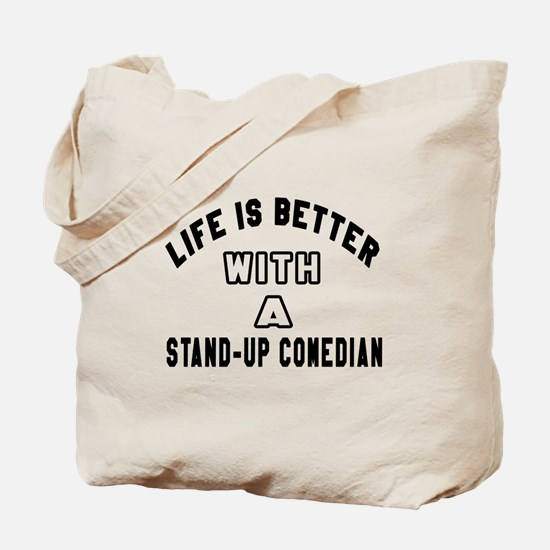 Stand-Up Comedian Designs Tote Bag