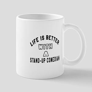 Stand-Up Comedian Designs Mug