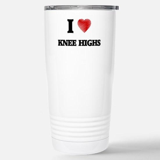 I Love Knee Highs Stainless Steel Travel Mug