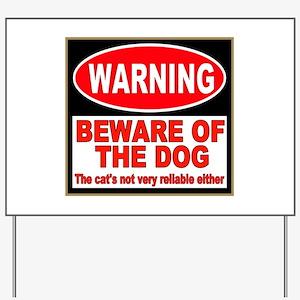 Beware of the Dog Yard Sign