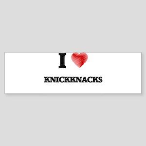 I Love Knickknacks Bumper Sticker