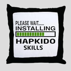 Please wait, Installing Hapkido skill Throw Pillow