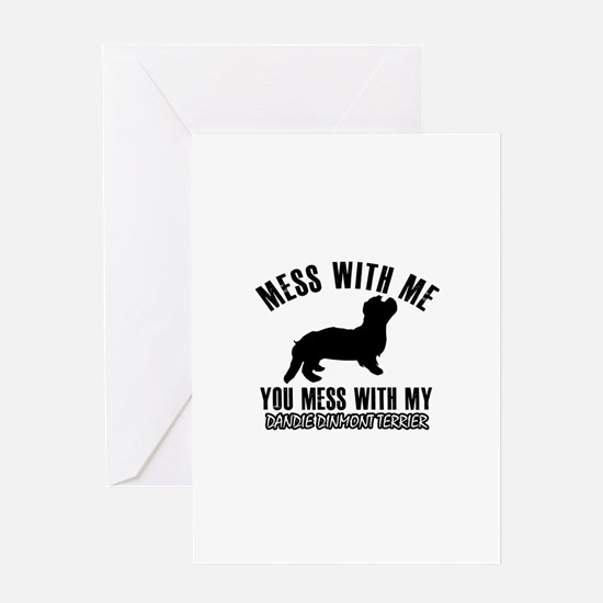 Mess With Dandie Dinmont Terrier Greeting Card