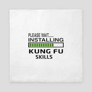 Please wait, Installing Kung Fu skills Queen Duvet