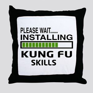 Please wait, Installing Kung Fu skill Throw Pillow