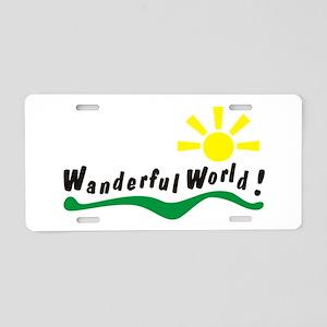 Wanderful world Aluminum License Plate