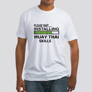 Please wait, Installing Muay Thai s Fitted T-Shirt