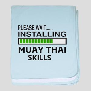 Please wait, Installing Muay Thai ski baby blanket