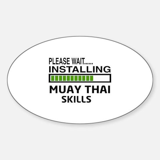 Please wait, Installing Muay Thai s Sticker (Oval)