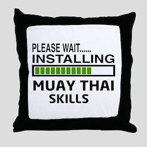 Please wait, Installing Muay Thai ski Throw Pillow