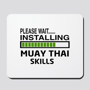 Please wait, Installing Muay Thai skills Mousepad