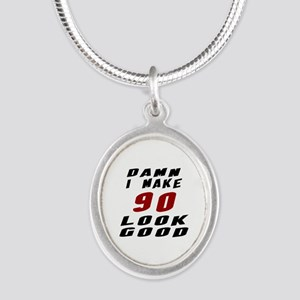 Damn I Make 90 Look Good Silver Oval Necklace