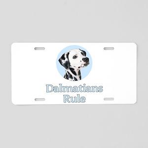 Dalmatians Rule Aluminum License Plate