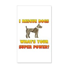 I Rescue Dogs - What's Your Super Wall Decal
