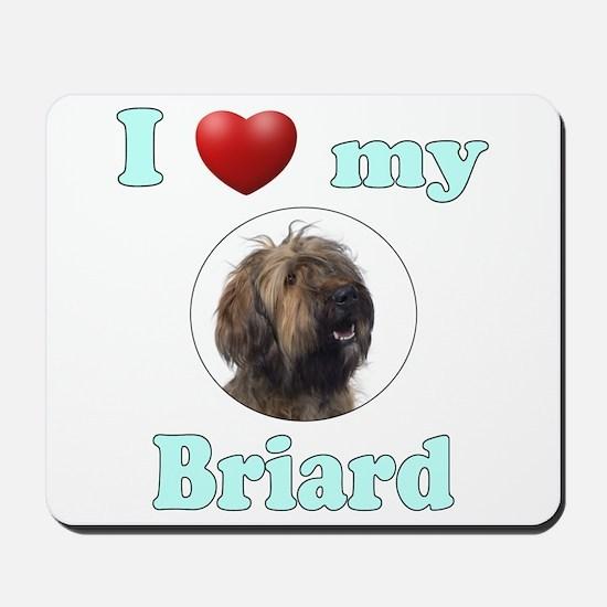I Love My Briard Mousepad