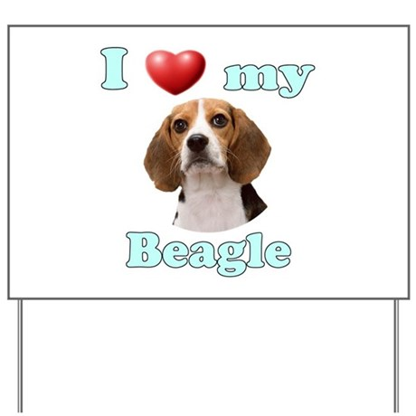 I Love My Beagle Yard Sign