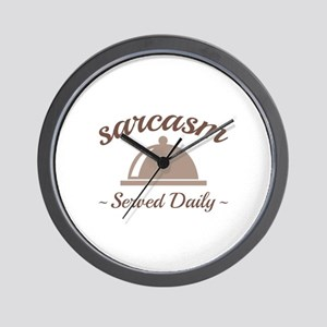Sarcasm Served Daily Wall Clock